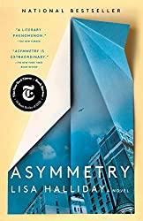 Lisa Halliday's Asymmetry